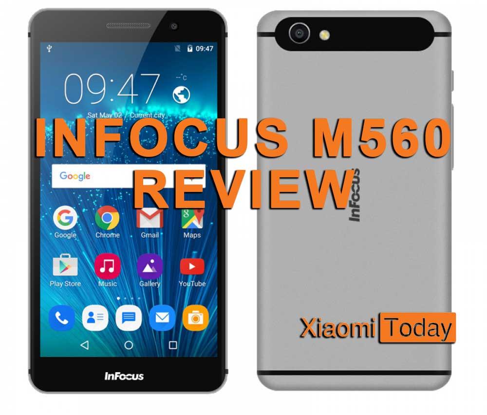 infocus m560  Infocus M560 Review: Affordable Full Metal Smartphone (Bonus:A ...