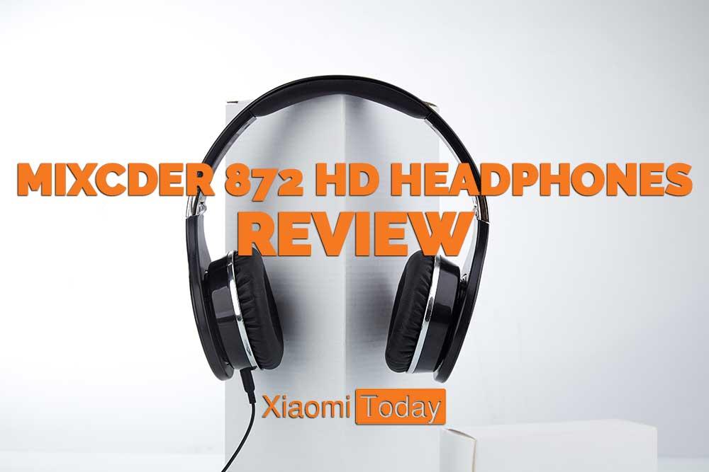 Mixcder 872 HD headphones review