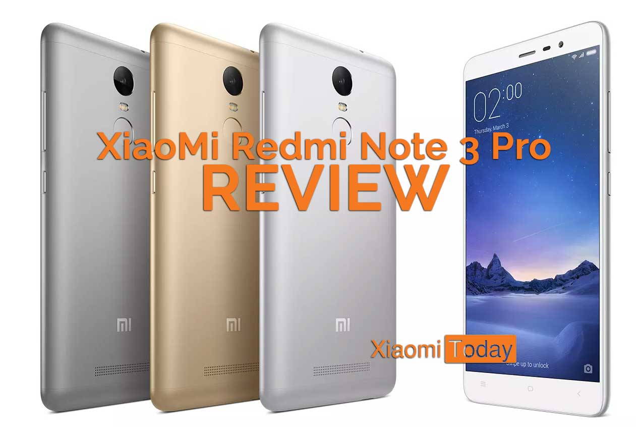 Smartphone Review Xiaomi Redmi Note 3: XiaoMi Redmi Note 3 Pro Review