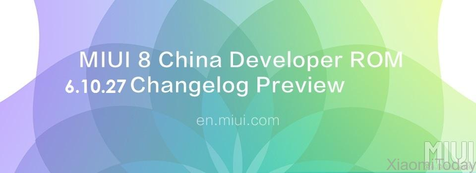 MIUI 8 China Developer ROM 6.10.27 Changelog Preview