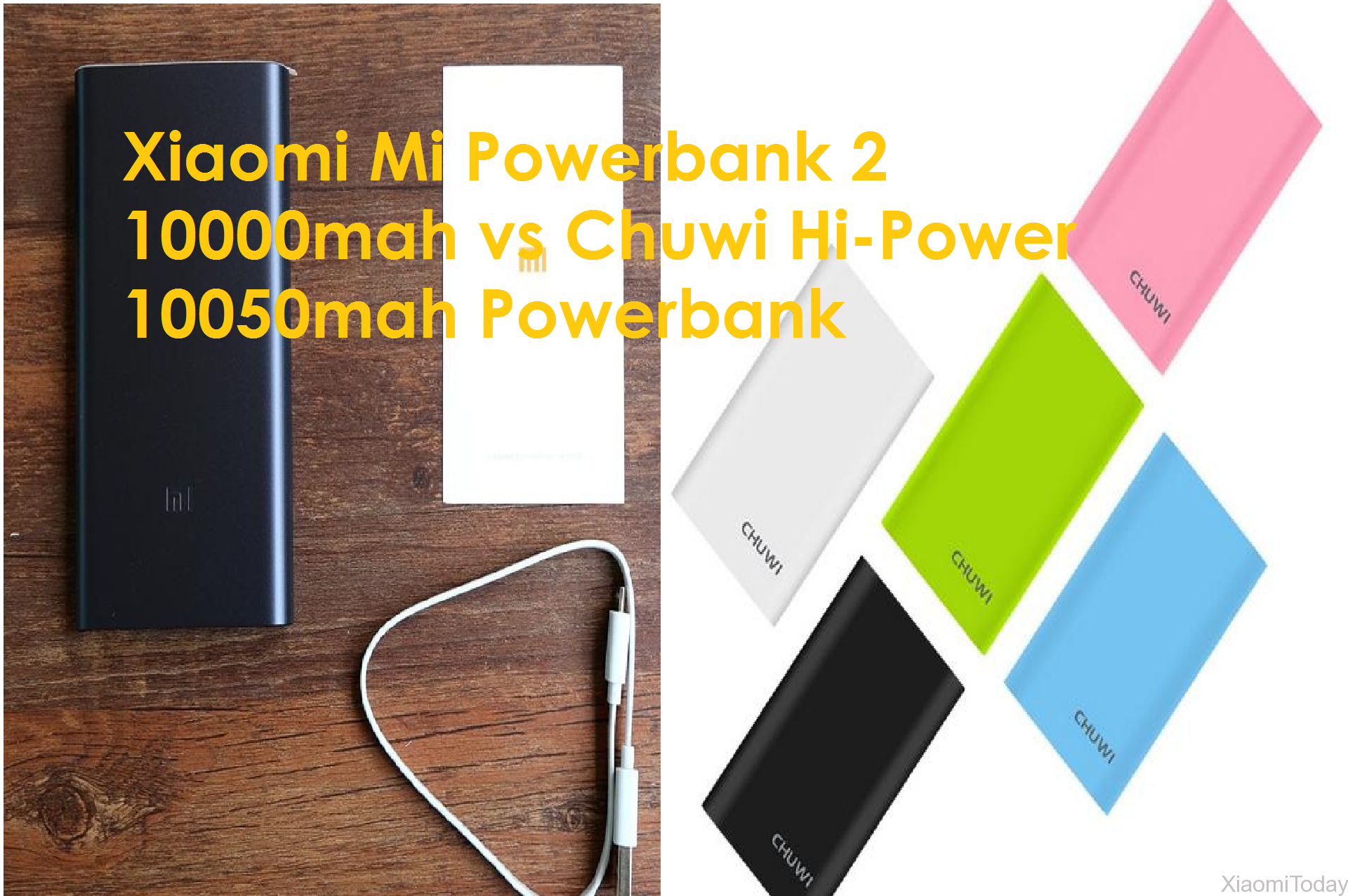 Xiaomi Mi Powerbank 2 10000mah vs Chuwi Hi-Power 10050mah Powerbank