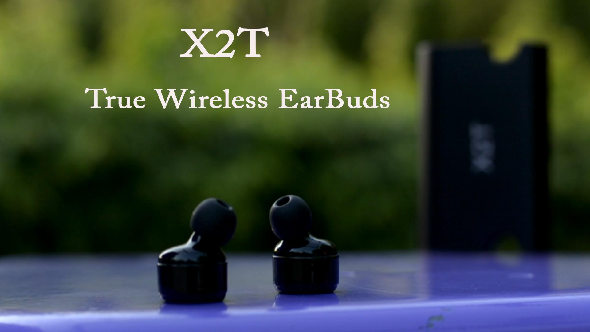 X2T True Wireless Earbuds