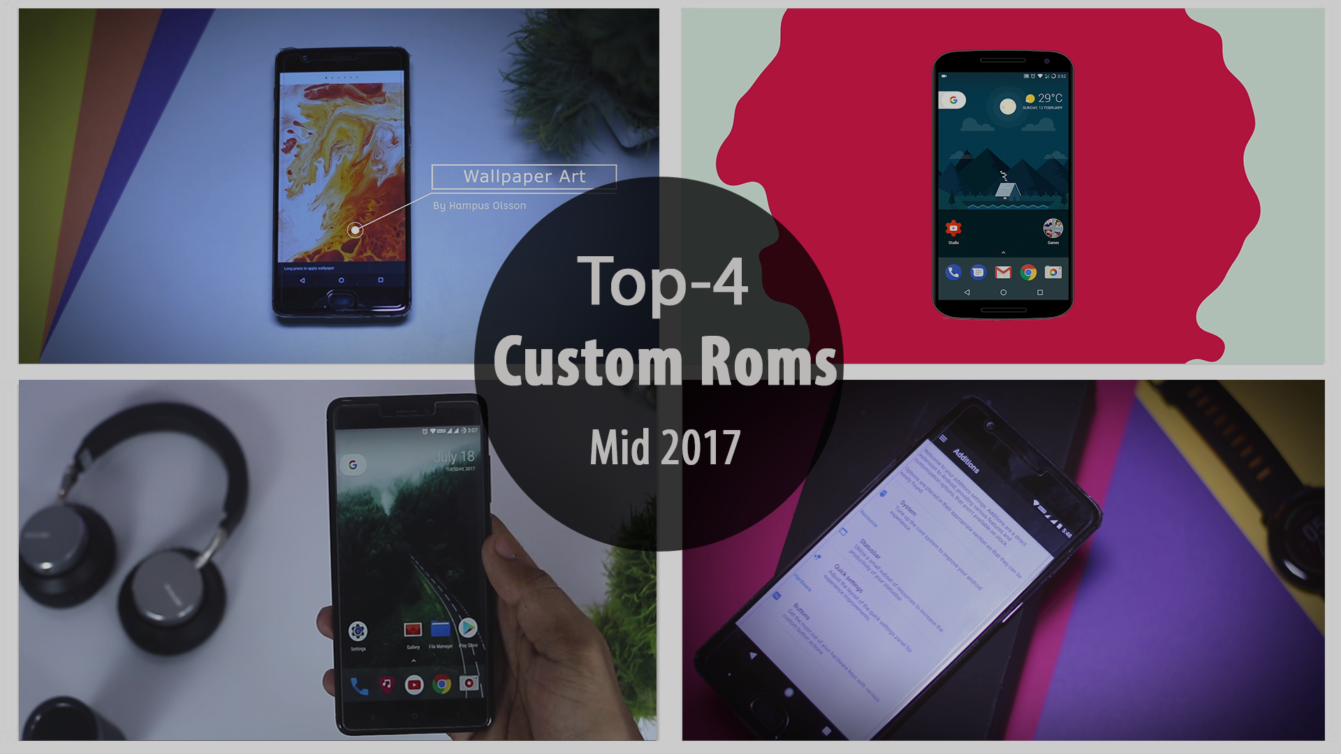 Top 4 Best Custom Roms 2017 That You Should Try Right Now