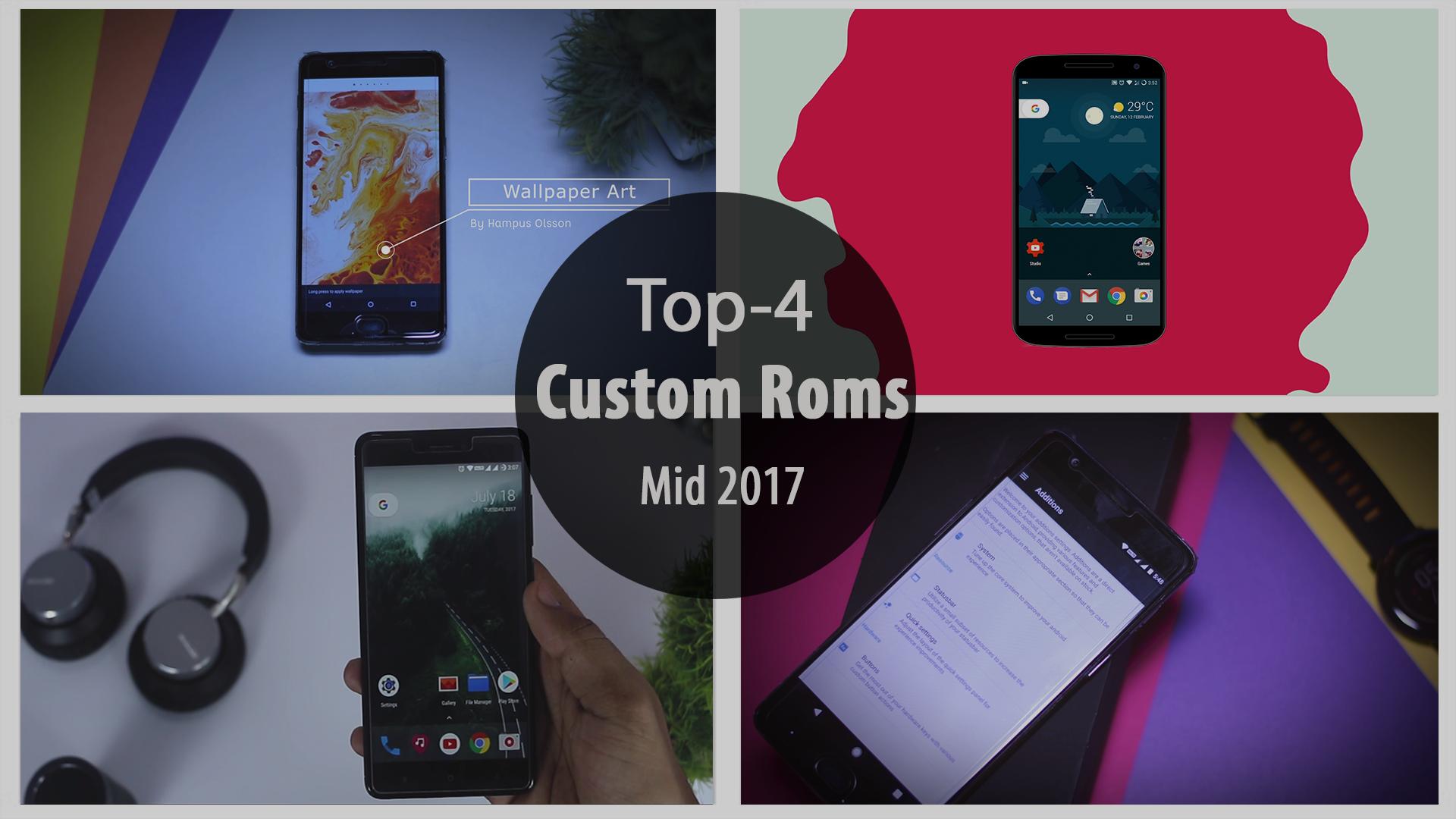 Best Custom Roms 2017