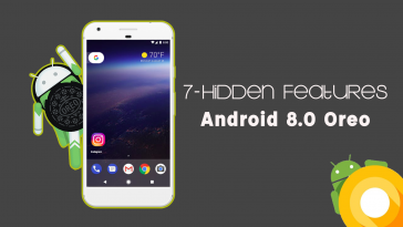 Hidden Android Oreo 8.0 Features