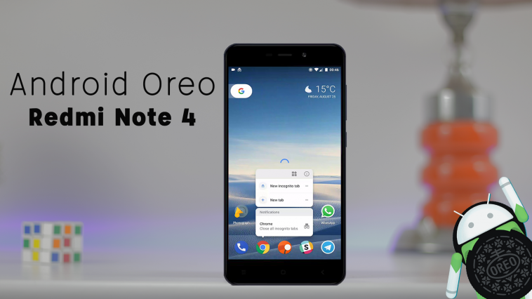 Android Oreo 8.0 For Redmi Note 4