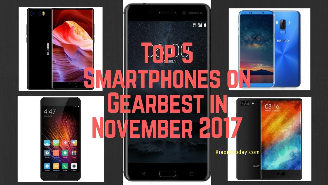 Top 5 Smartphones on Gearbest in November 2017