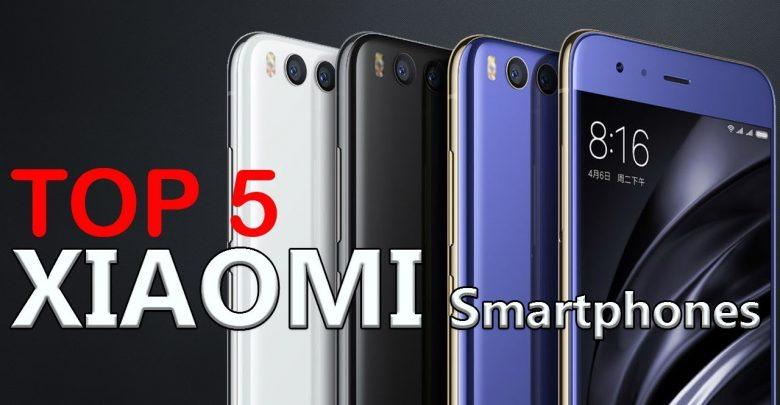 Top 5 Xiaomi Smartphones 2018