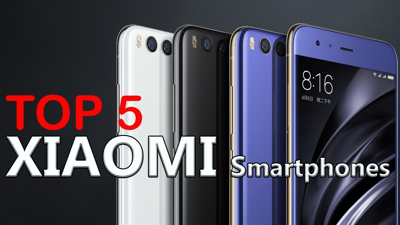 top 5 xiaomi smartphones 2018 early best of xiaomi. Black Bedroom Furniture Sets. Home Design Ideas
