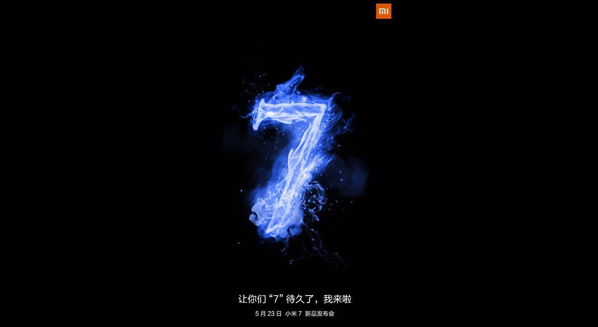 Xiaomi Mi 7 Release on May 23rd in Shenzhen