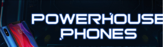 Powerhouse phones 12.12