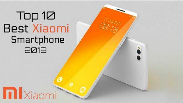 Top 10 Xiaomi Smartphone 2018: Detailed Description And Coupons