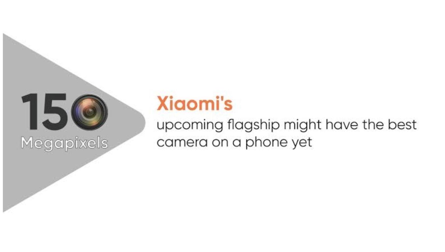 Xiaomi đang làm việc trên điện thoại thông minh đầu tiên trên thế giới với camera 150 MP, được ra mắt vào quý 4 năm 2020 2